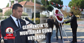 GERMENCİK'TE MUHTARLAR GÜNÜ KUTLANDI