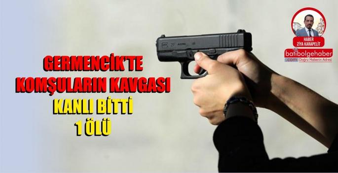 KOMŞU KAVGASI CİNAYETLE BİTTİ